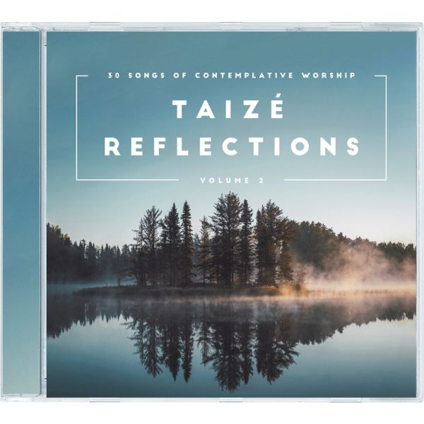 Taizé Reflections Vol. 2