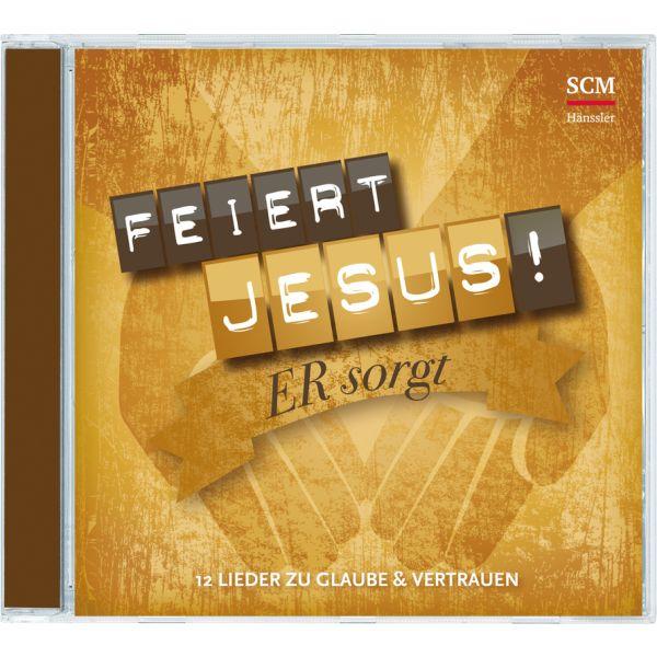 Feiert Jesus! Er sorgt