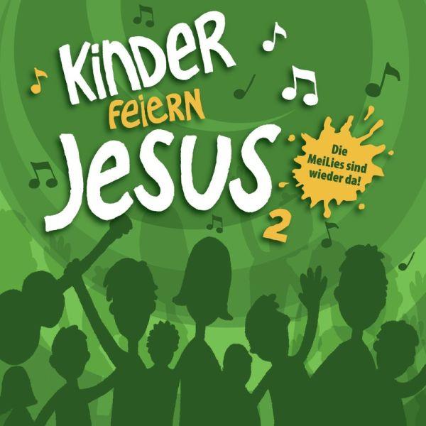 Kinder feiern Jesus 2