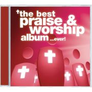 The Best Praise & Worship Album ... Ever!