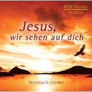 Jesus wir sehen auf dich