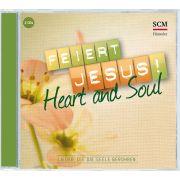 Feiert Jesus! Heart & Soul