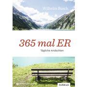 365 mal ER - Großdruck