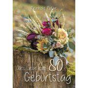 Alles Liebe zum 80. Geburtstag