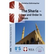 The Sharia: Law and Order in Islam