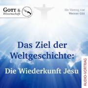 Das Ziel der Weltgeschichte - Audio CD
