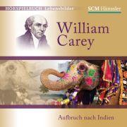William Carey - Aufbruch nach Indien