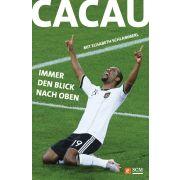 Cacau - Immer den Blick nach oben