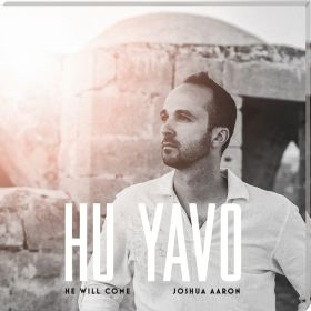 Hu Yavo - He will come