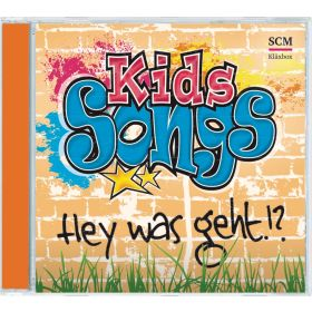 Kids-Songs - Hey was geht!?