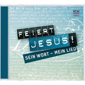 Feiert Jesus! Sein Wort - mein Lied
