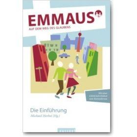 Emmaus: Auf dem Weg des Glaubens - Die Einführung