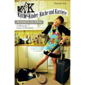 Kirche-Kinder-Küche und Karriere