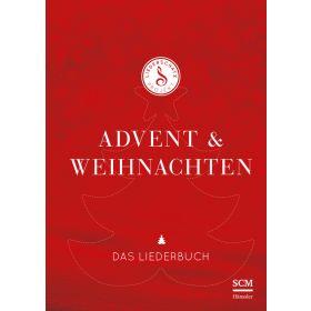 Advent & Weihnachten - Das Liederschatz-Projekt Liederbuch