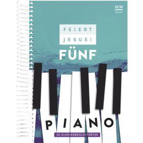 Feiert Jesus! 5 - Piano