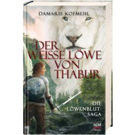 Der weiße Löwe von Thabur