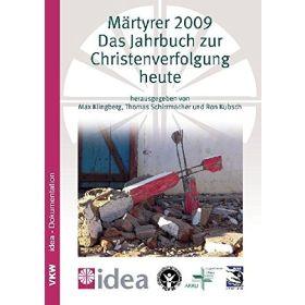 Märtyrer 2009 - Das Jahrbuch zur Christenverfolgung heute