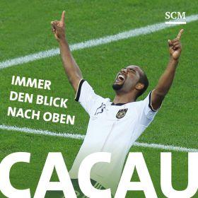 Cacau – Immer den Blick nach oben