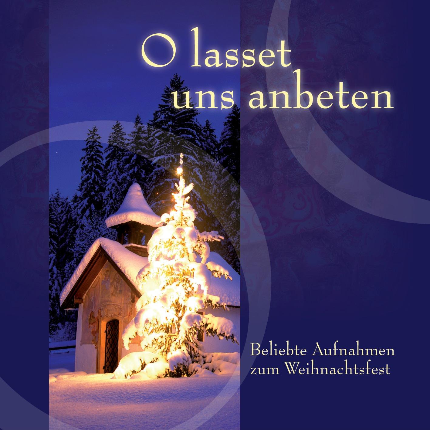 O lasset uns anbeten (MP3-Album - Download) - SCM Hänssler